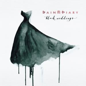 Rain Diary - Black Weddings - CD