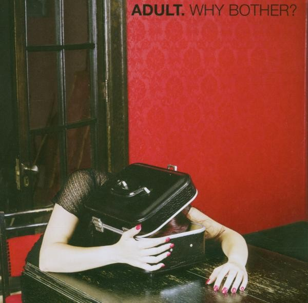 Adult - Why Bother? - CD