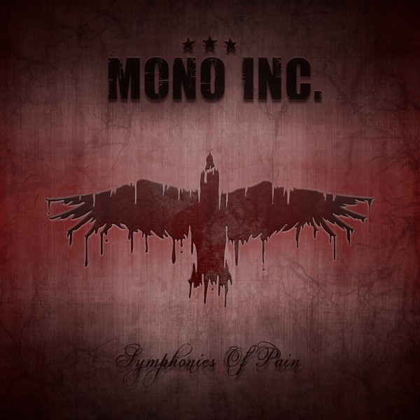 Mono Inc. - Symphonies Of Pain-Hits And Rarities - 2CD