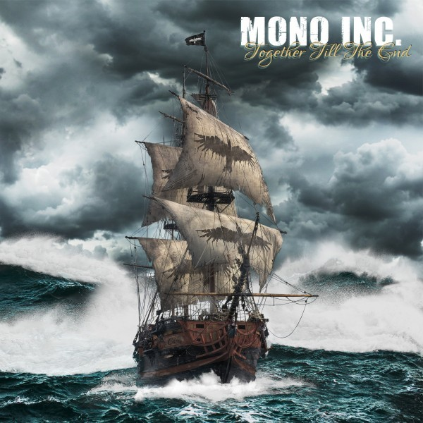 Mono Inc. - Together Till The End - 2CD