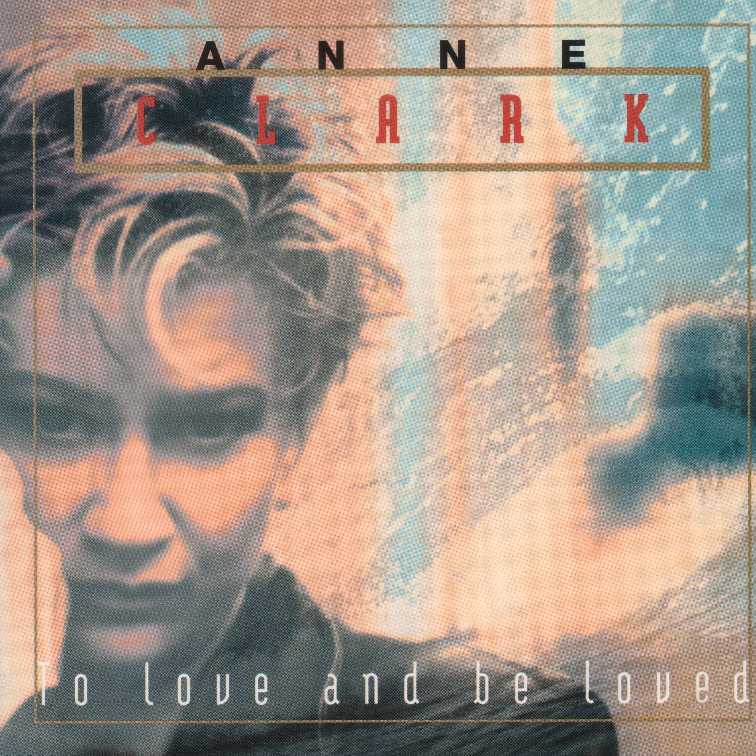 Anne Clark - To Love And Be Loved - CD