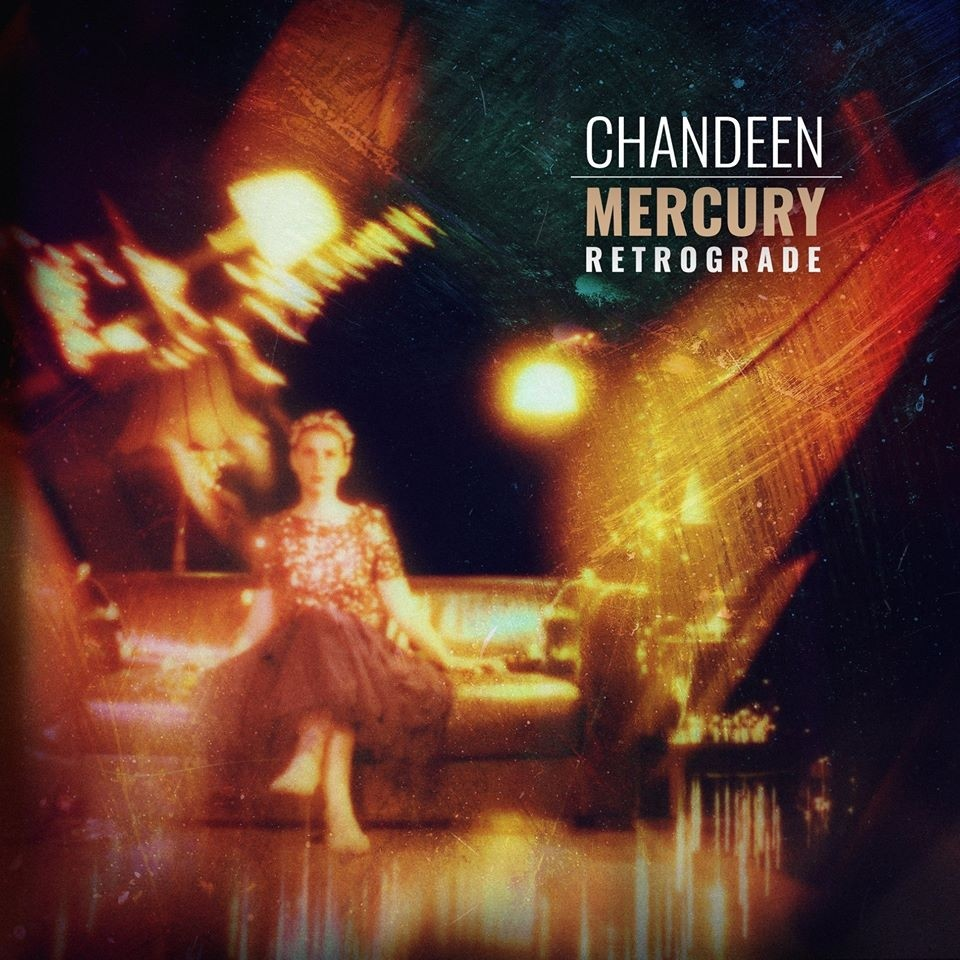 Chandeen - Mercury Retrograde - CD