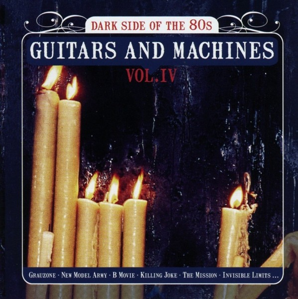 V.A. - Guitars & Machines Vol.4-Dark Side Of The 80s - 2CD