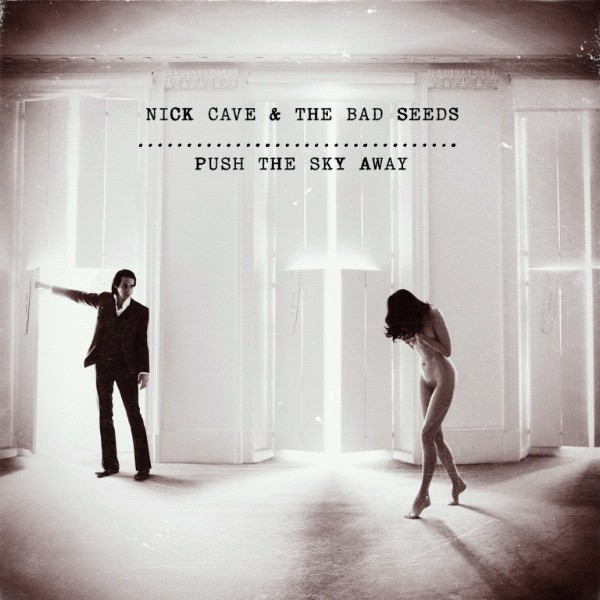Nick Cave & The Bad Seeds - Push The Sky Away - CD