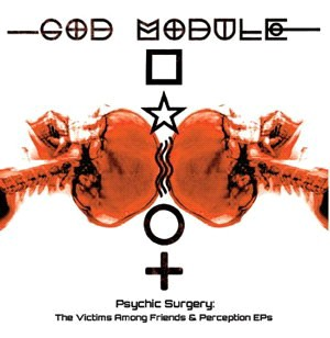 God Module - Psychic Surgery - 2CD