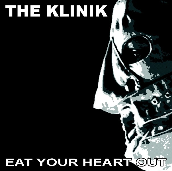 The Klinik - Eat Your Heart Out## - CD - DigiPak CD