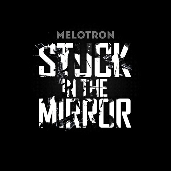 Melotron - Stuck In The Mirror - CD - DigiPak CD