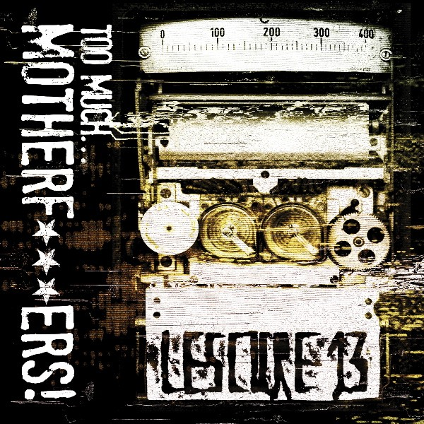 Lescure 13 - Too Much... Motherf***ers - 2CD