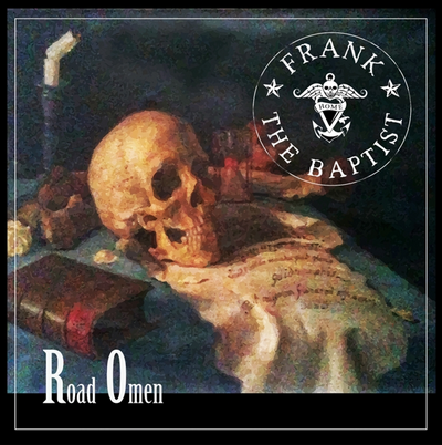 Frank The Baptist - Road Omen - CD