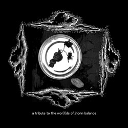 V.A. - A tribute to the wor(l)ds of Jhonn Balance - CD