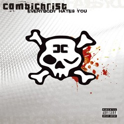 Combichrist - Everybody hates you - CD