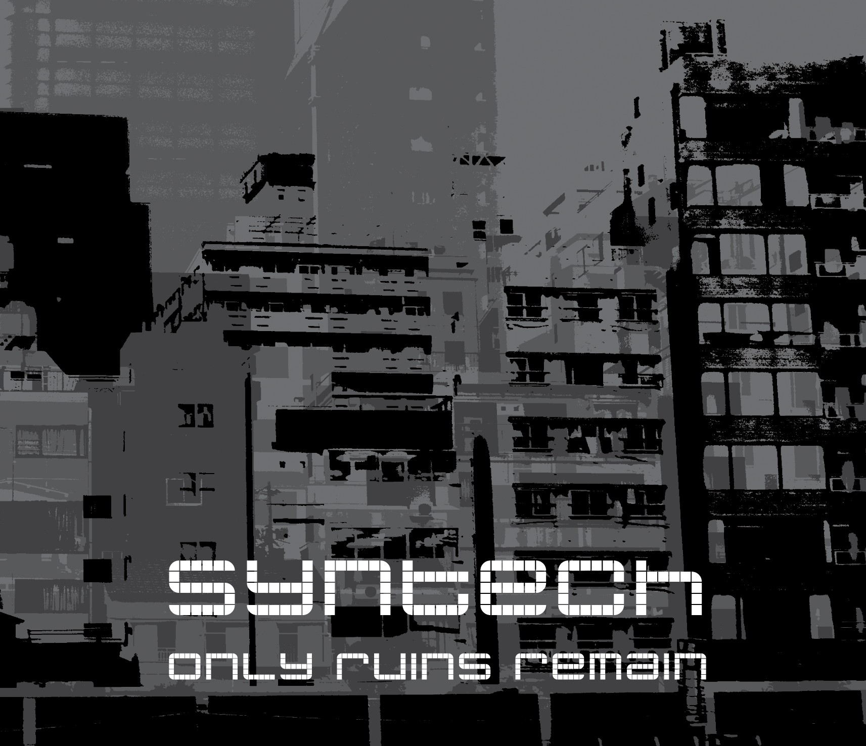 Syntech - Only Ruins Remain - CD