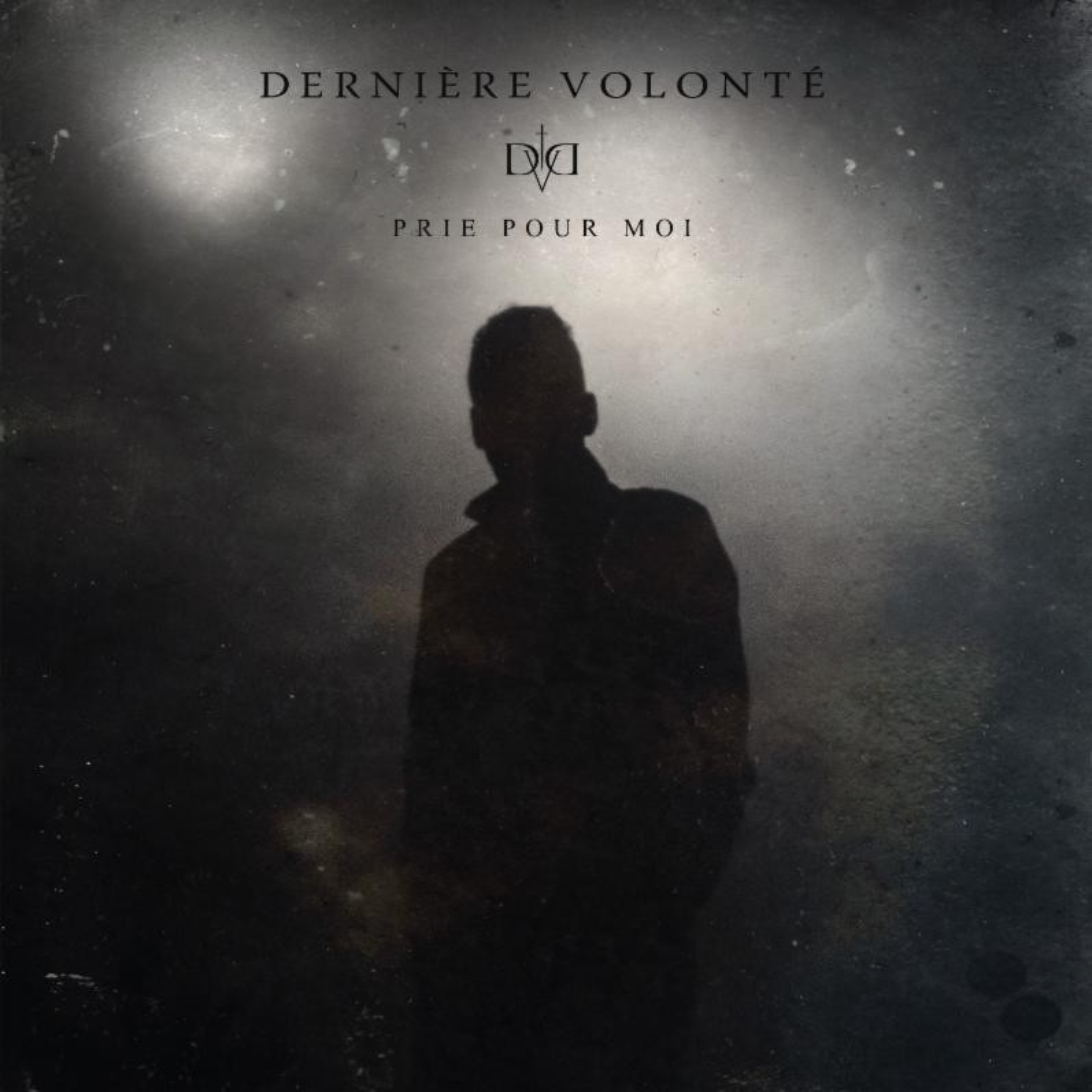 Derniere Volonte - Prie Pour Moi - CD