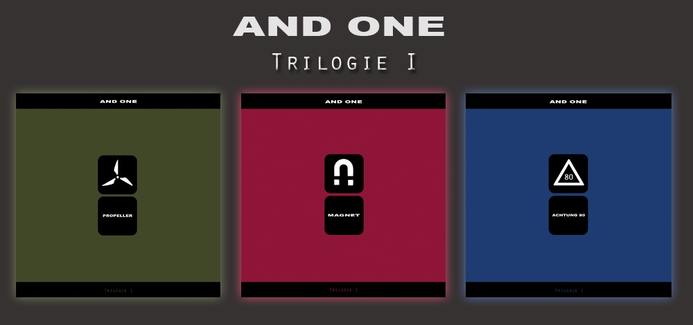 And One - Magnet (Trilogie-Edition) - 3CD - 3CD Edition