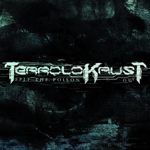 Terrolokaust - Spit the Poison out - CD