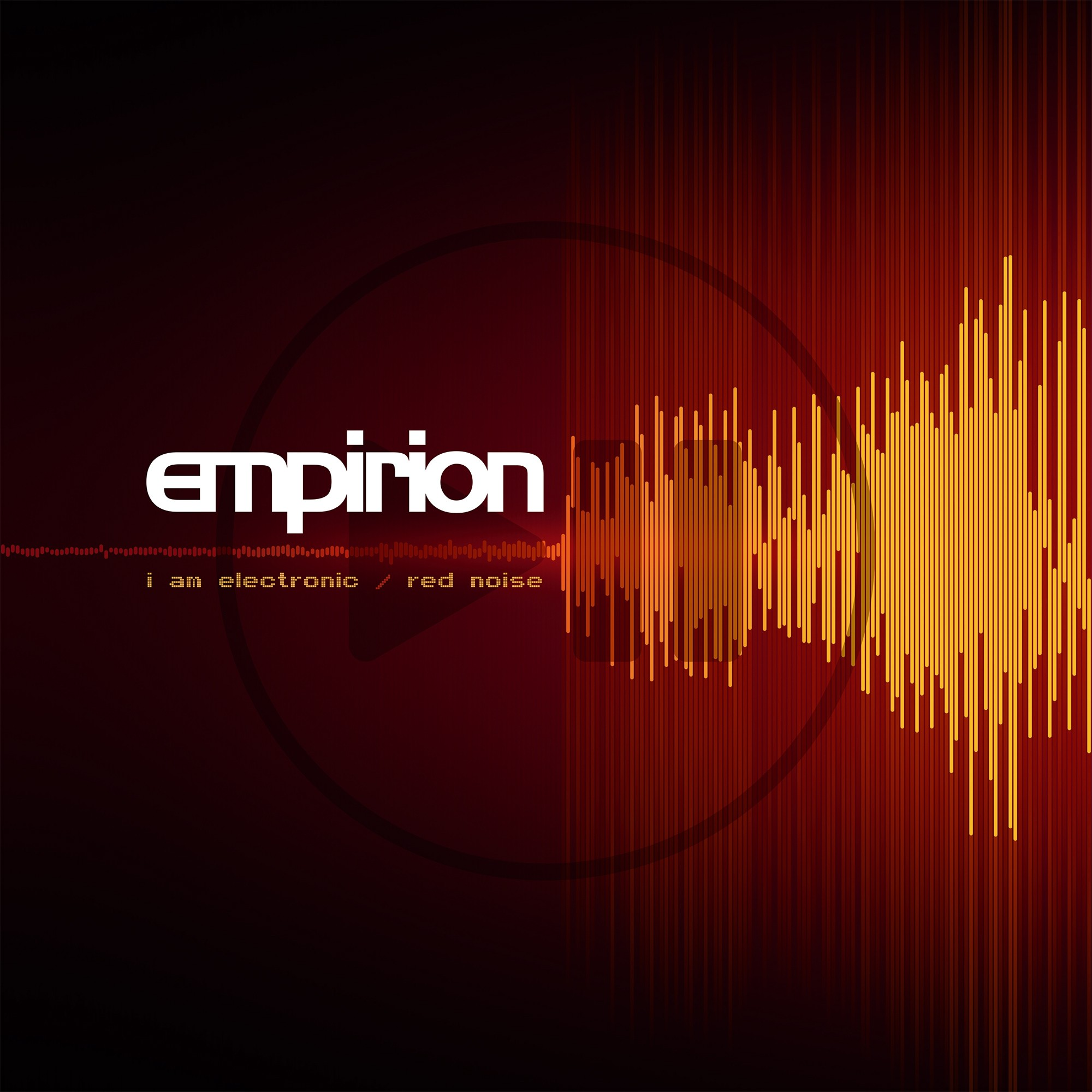 Empirion - I Am Electronic/ Red Noise (Limited Red Vinyl) - MaxiLP