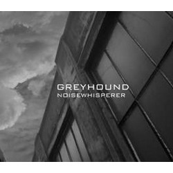 Greyhound - Noisewhisperer - CD - DigiCD