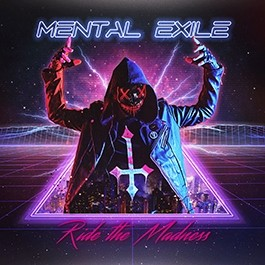 Mental Exile - Ride the Madness - CD
