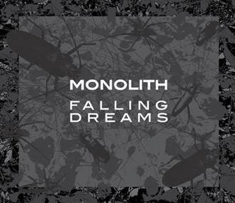 Monolith - Falling Dreams - CD