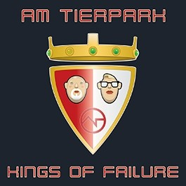 Am Tierpark - Kings of Failure (Limited Edition) - CD