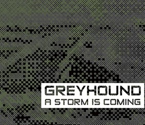 Greyhound - A Storm is coming - CD