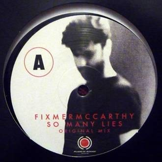 Fixmer/McCarthy - So Many Lies (Limited Edition) - MaxiLP