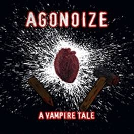 Agonoize - A Vampire Tale (Limited Edition) - MCD