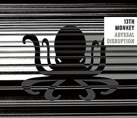 13th Monkey - Abyssal Disruption - CD