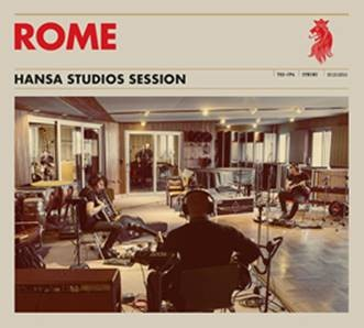 Rome - Hansa Studios Session - CD