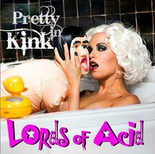 Lords Of Acid - Pretty In Kink - CD