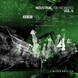Industrial For The Masses Vol. 4 - 2CD