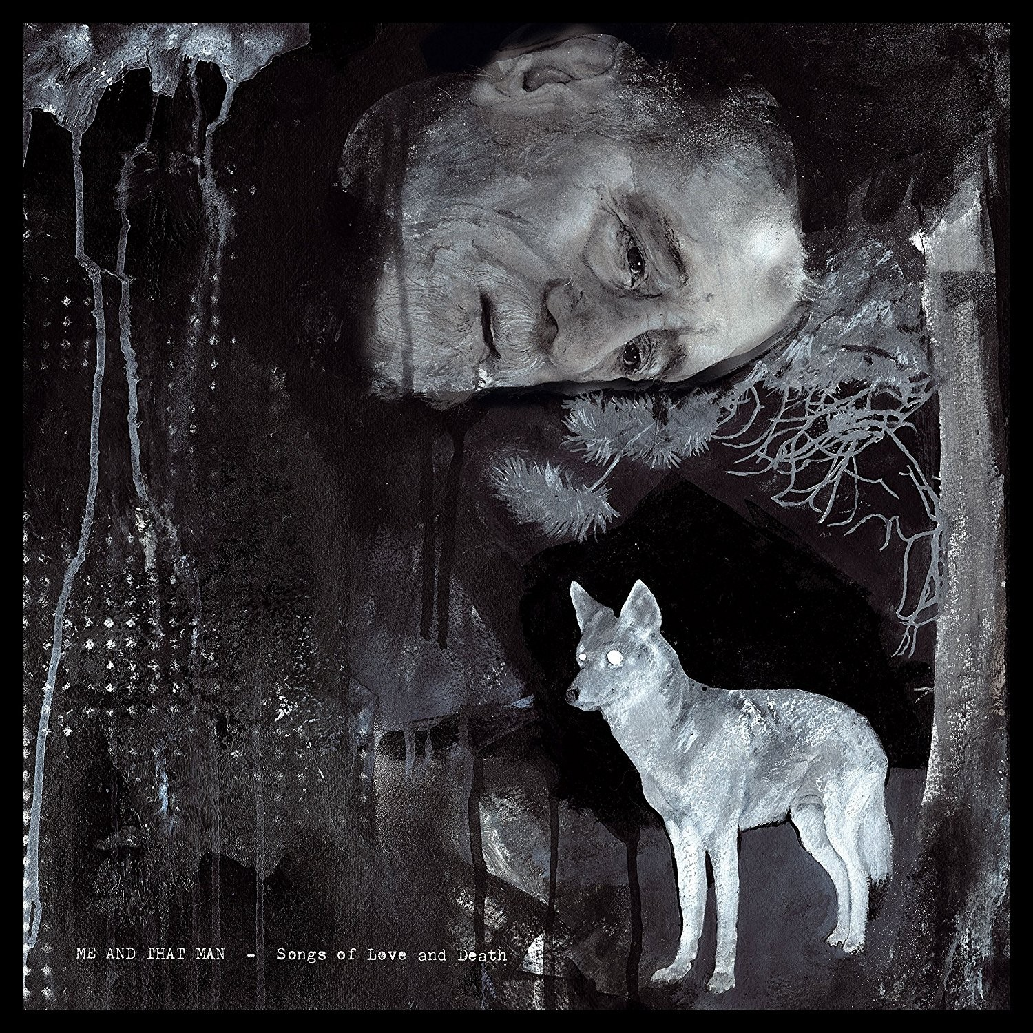 Me and That Man - Songs of Love and Death - CD