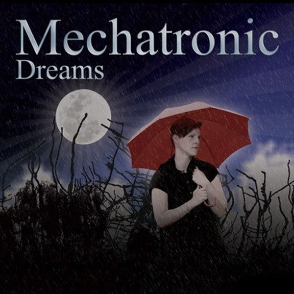 Mechatronic - Dreams - CD