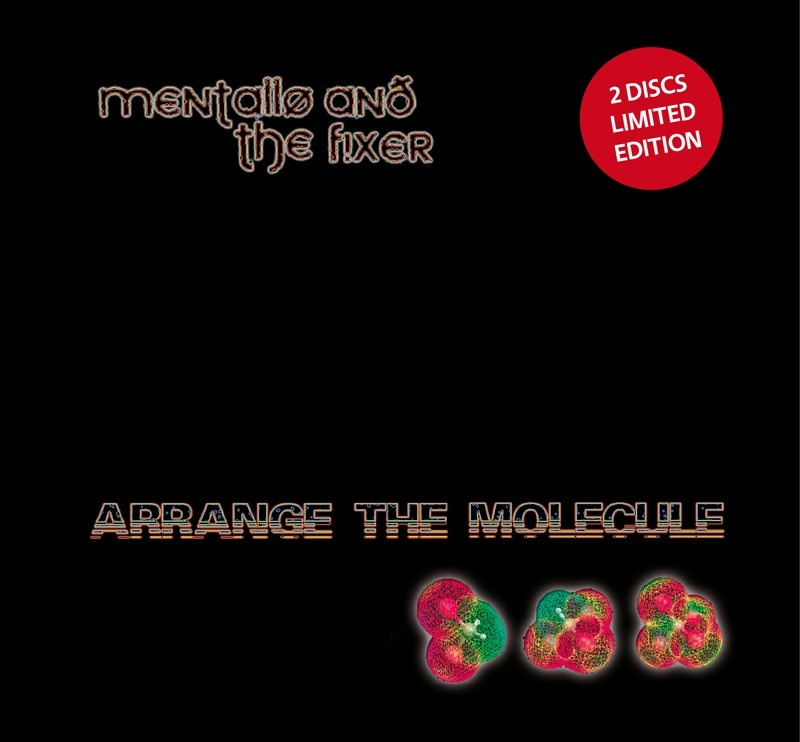 Mentallo & The Fixer - Arrange The Molecule (limited) - 2CD