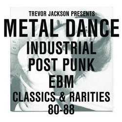 Metal Dance - Industrial / Post-Punk / EBM