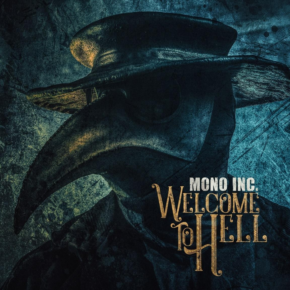 Mono Inc. - Welcome To Hell - 2CD