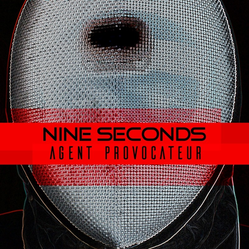 Nine Seconds - Agent Provocateur - CD