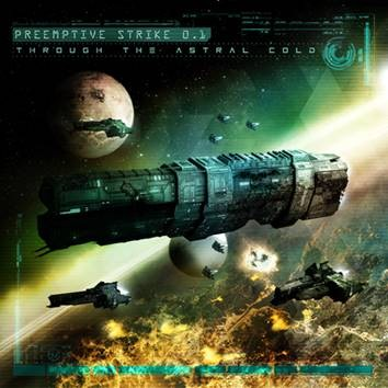 Preemptive Strike 0.1 - Through the Astral Cold (Limited Edition) - CD