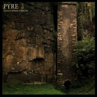 V.A - PYRE - A Cold Spring Sampler - CD