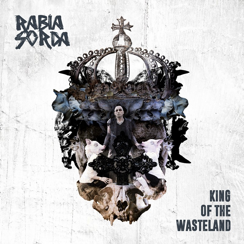 Rabia Sorda - King Of The Wasteland - CD - CD