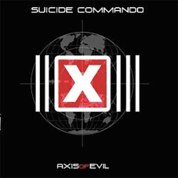 Suicide Commando - Axis Of Evil - CD