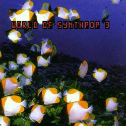 V.A. - World Of Synthpop Vol. 3 - 2CD