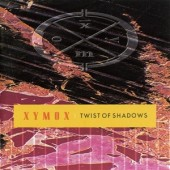 Xymox - Twist Of Shadows (Deluxe) - 2CD