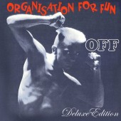 OFF - Organisation For Fun - 2CD - Deluxe Edition