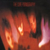 The Cure - Pornography - LP + MP3