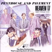 Heaven 17 - Penthouse And Pavement - LP