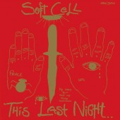 Soft Cell - This Last Night In Sodom - LP