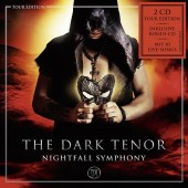 The Dark Tenor - Nightfall Symphony (Tour Edition) - 2CD