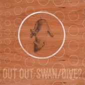 Out Out - Swan/Dive? (Limited Brown Vinyl) - 2LP