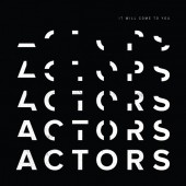 Actors - It Will Come To You - CD